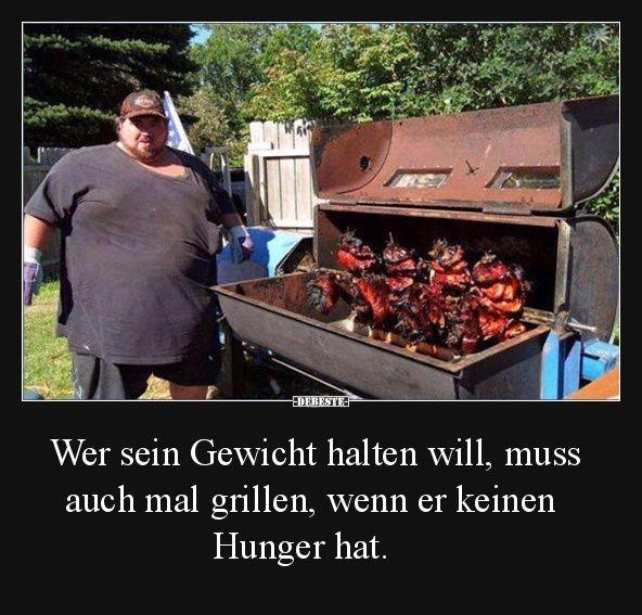 Wer Sein Gewicht Halten Will Muss Auch Mal Grillen Lustig