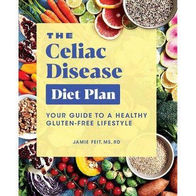 The Celiac Disease Diet Plan - by Jamie Feit (Paperback ...
