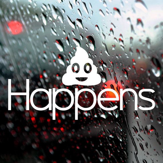 Car Decal Bumper Sticker Shit Happens Funny Car Or Van Sticker - Funny car decal stickers