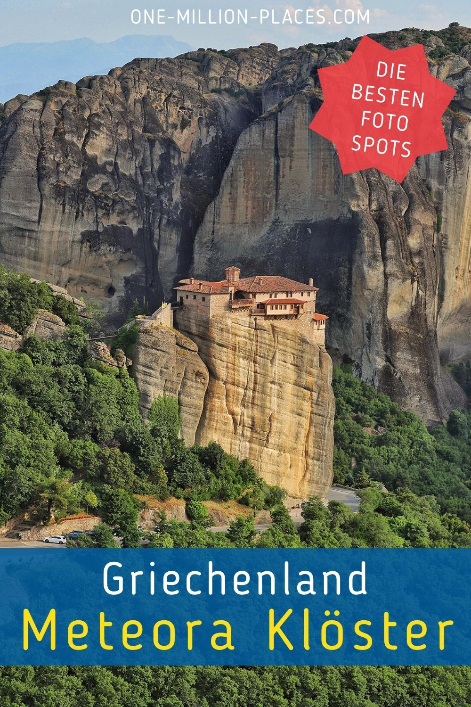 Die Meteora Kloster Reisebericht Griechenland Reiseziele
