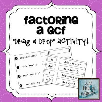 Factoring a Greatest Common Factor (GCF) Drag and Drop Activity ...