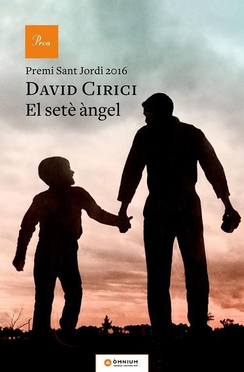 Cirici, David. El Setè angel. Barcelona : Proa, 2017