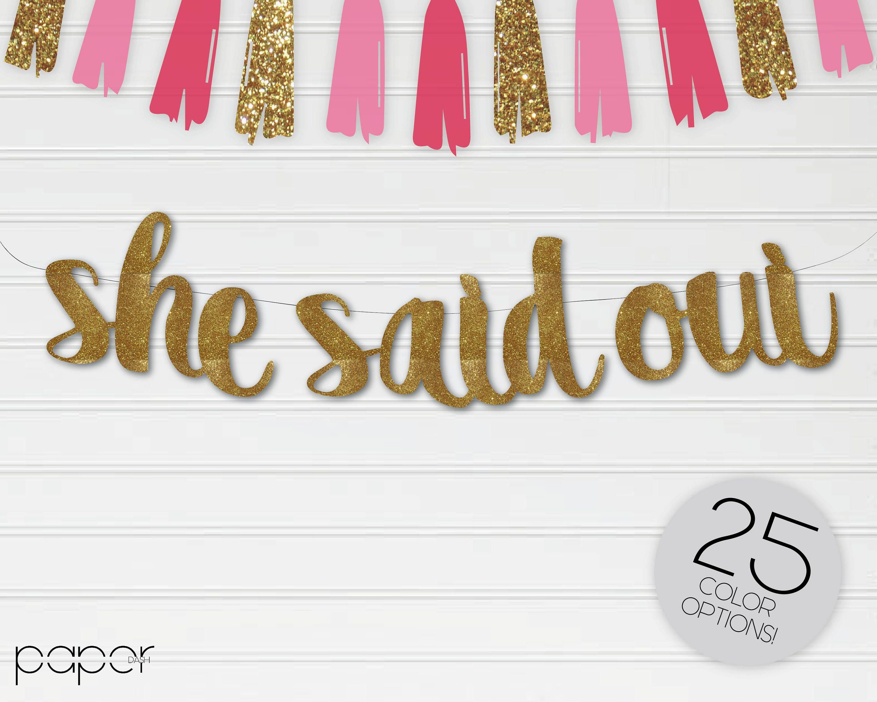 She Said Oui Banner Garland Sign, Engagement Decor, She Said