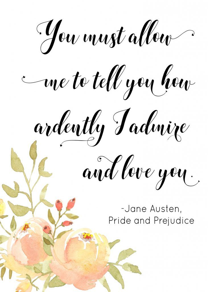 Free Printable! Jane Austen Quote from Pride and Prejudice #freeprintable #janeausten #prideandprejudice #bookquotes #prideandprejudice