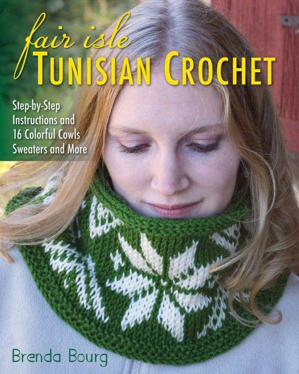 Fair Isle Tunisian Crochet book | Tunisian Crochet | Pinterest ...