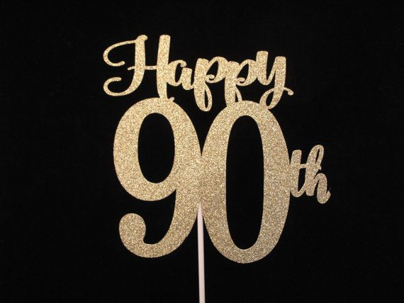 This Happy 90th Birthday Cake Topper Will Make A Stunning Display On That Special Milestone