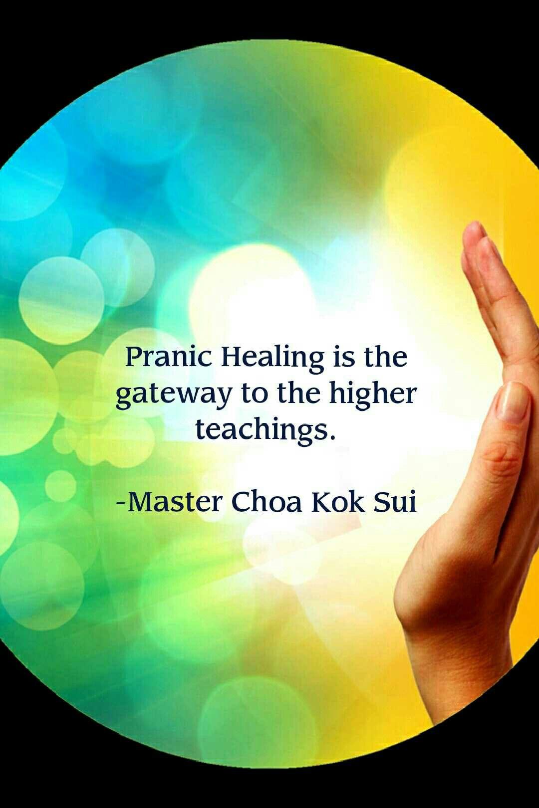 Pranic Healing Is The Gateway To The Higer Teachings Master Choa