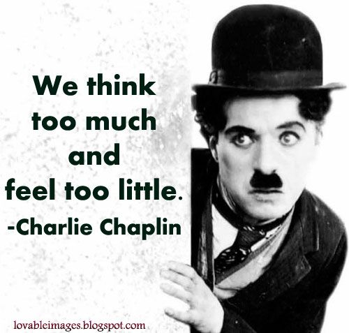 Famous Quotes By Charlie Chaplin: 「charlie Chaplin Quote」的圖片搜尋結果