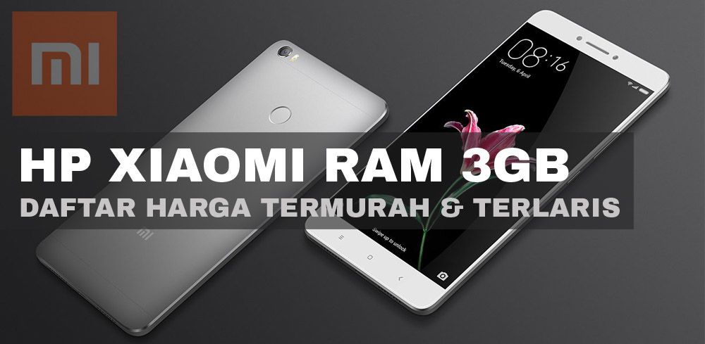 Daftar Harga Hp Xiaomi Ram 3gb Harga 1 Juta 2 Jutaan Tech In