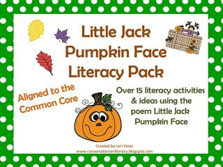 Little Jack Pumpkin Face: fall poem pack with over 15 literacy activities and ideas-$