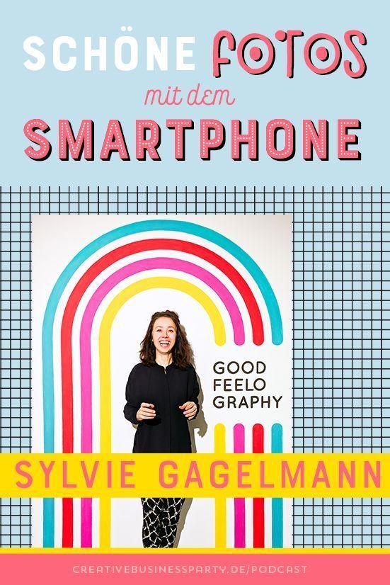 83: Mit dem Smartphone fotografieren - Goodfeelography im ...