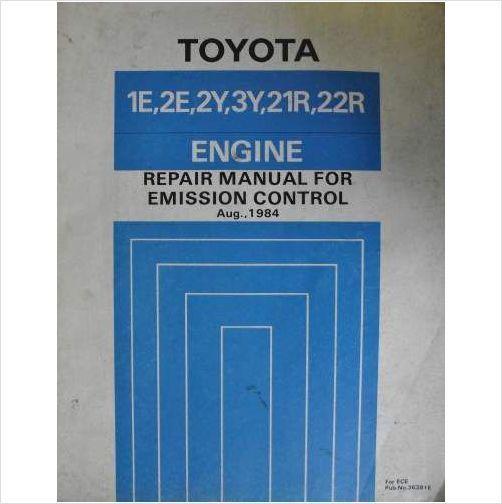 toyota emission control repair manual 1984 1e 2e 2y 3y 21r 22r rh pinterest com Car Repair Manuals Toyota Engine Diagram