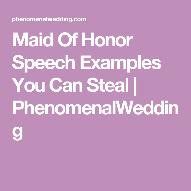Maid Of Honor Sch Examples You Can Steal Phenomenalwedding