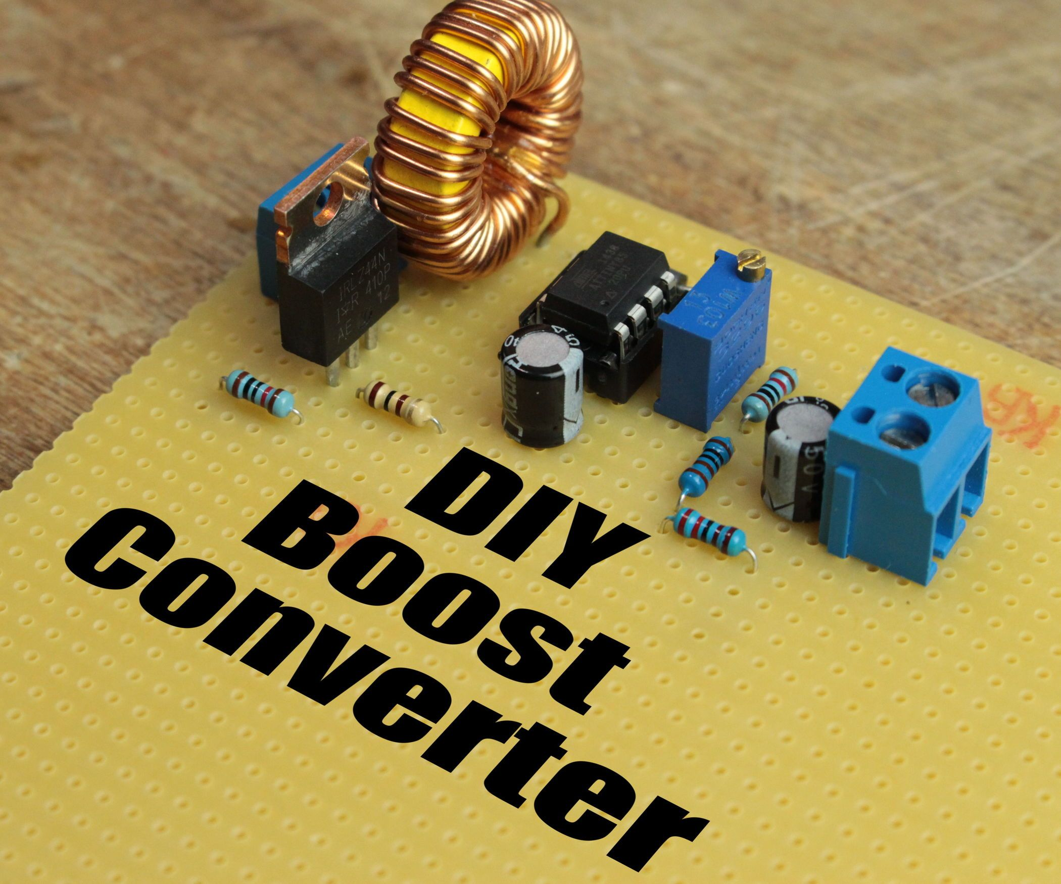 DIY Boost Converter | Arduino and Electronics projects