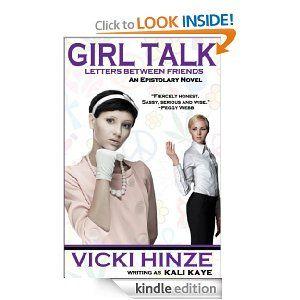 Amazon girl talk letters between friends ebook vicki hinze amazon girl talk letters between friends ebook vicki hinze kali fandeluxe Ebook collections