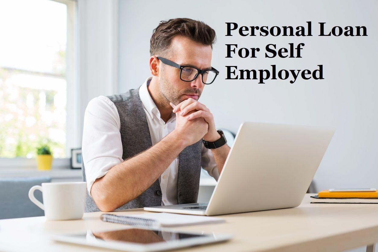 Personal Loan For Self Employed Afinoz Personal Loans Loan Self