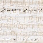 """Classical ballet movements inspired this solo piano recording. A pleasing blend of classical influences with improvisation in the heart of each composition. Includes Steve's symphonic work A Midwest Dream, recorded on tour in Eastern Europe. Instruments: 8 pieces are solo piano. For the finale """"A Midwest Dream"""", Steve is accompanied by a symphonic orchestra."""