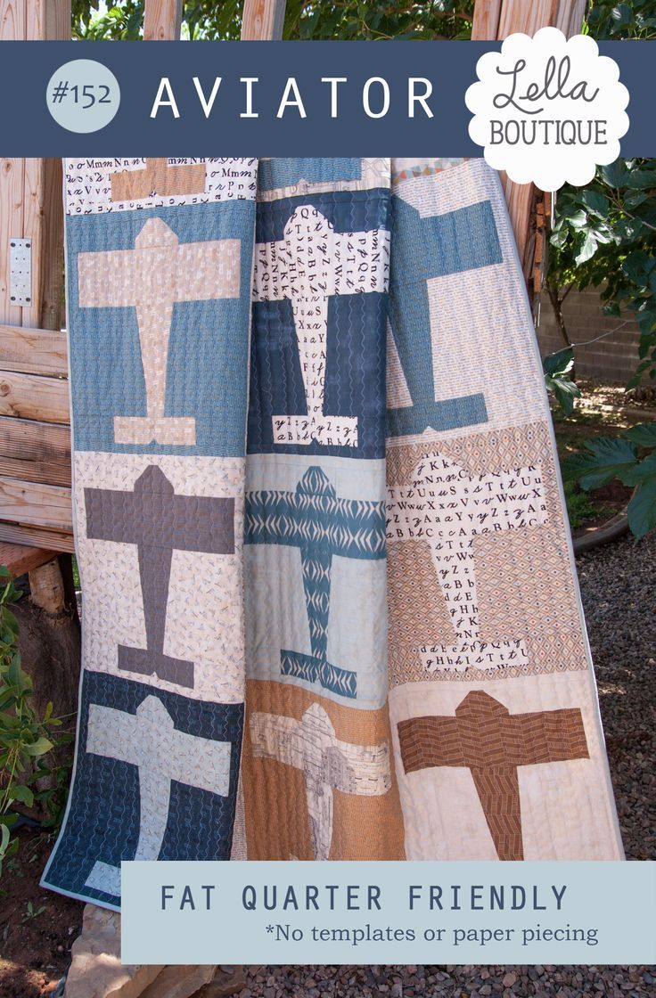 152 Aviator - PDF Pattern | Fat quarter quilt, Fat quarters and ... : airplane quilts - Adamdwight.com