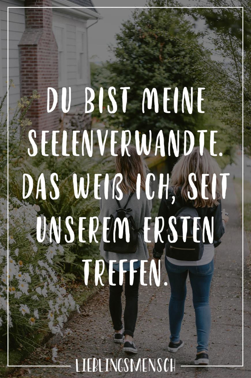 Über seelenverwandte sprüche Lebenssprüche: 60