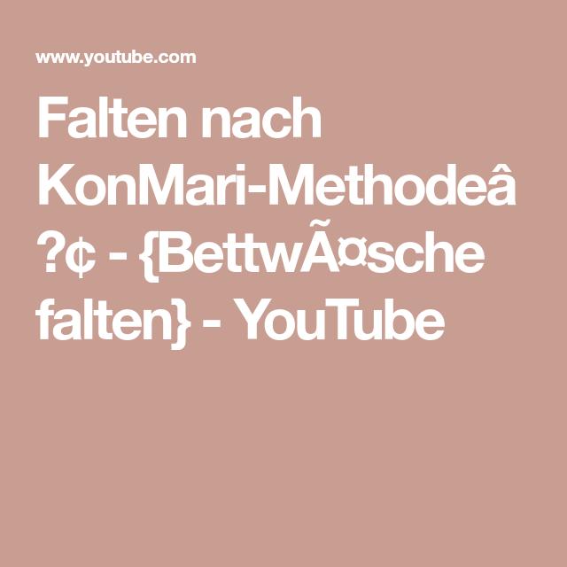 Falten Nach Konmari Methode Youtube