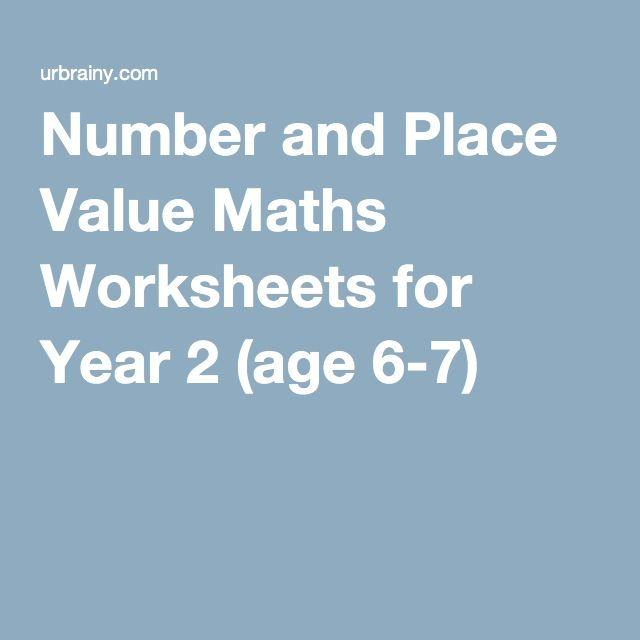 Number and Place Value Maths Worksheets for Year 2 (age 6-7) | Year ...
