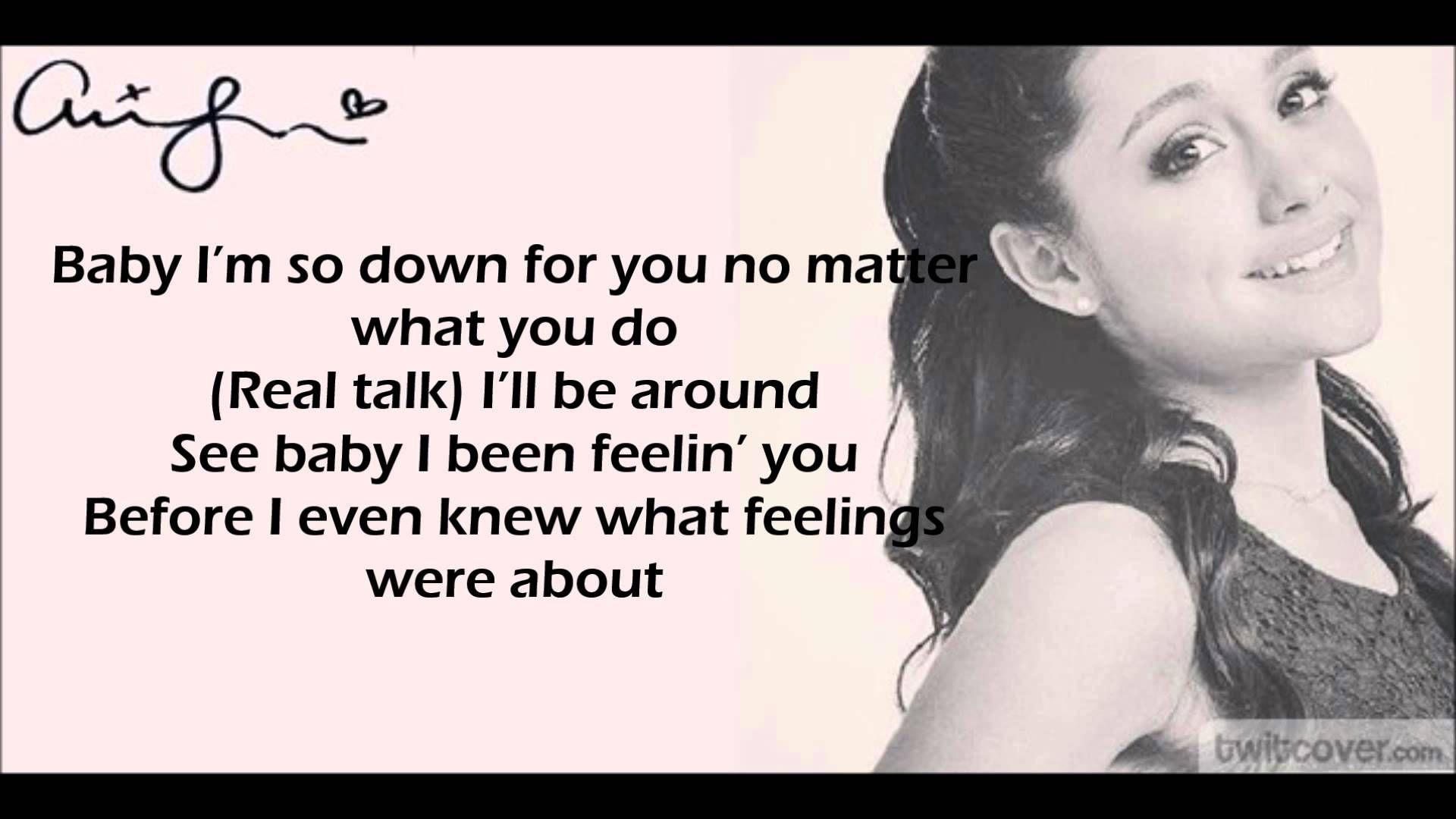 Baby I Ariana Grande Lyrics Ariana Grande Lyrics