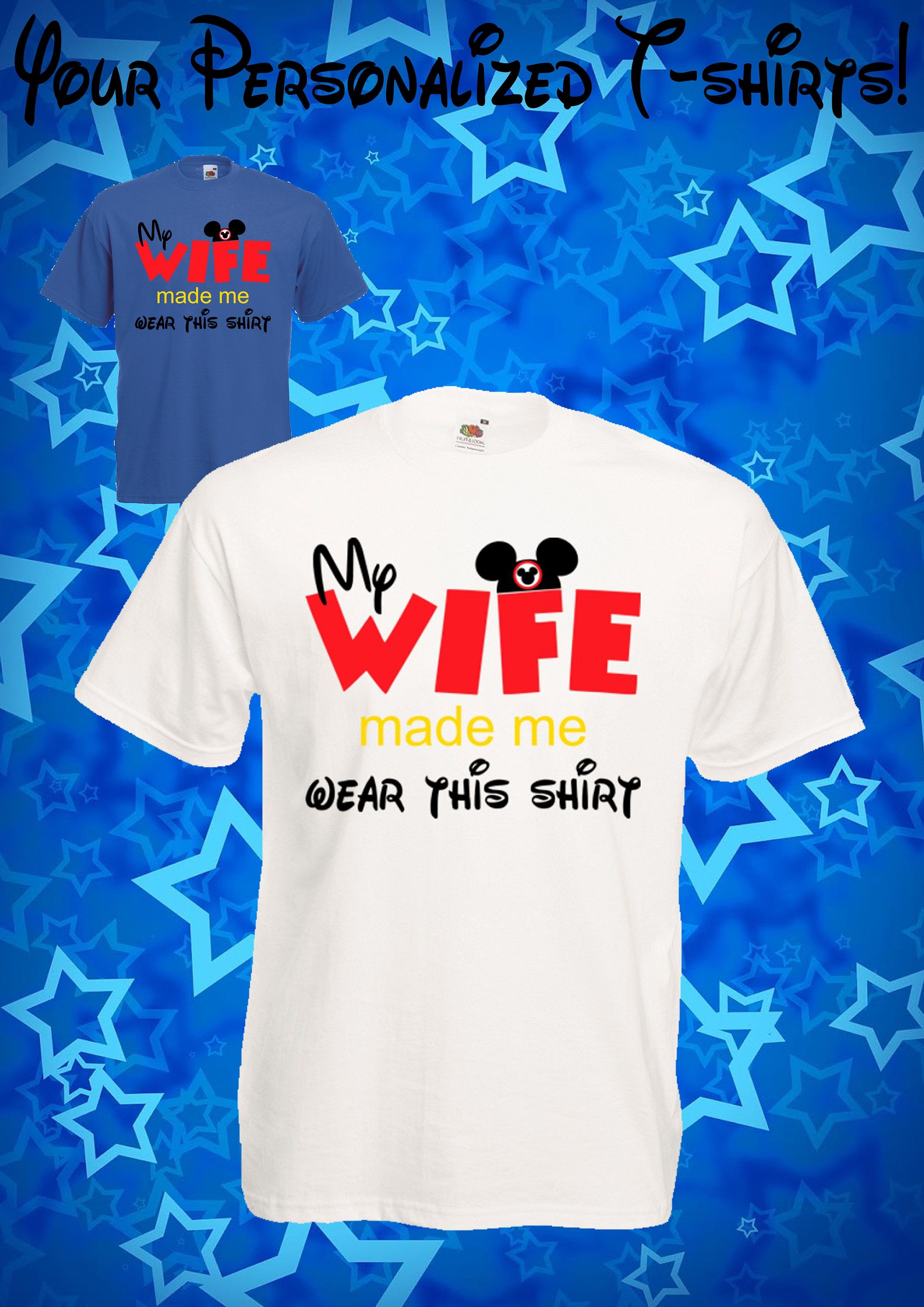 6311fc5491 83 My wife made me wear this shirt - Mickey Mouse, Minnie Mouse, Disney