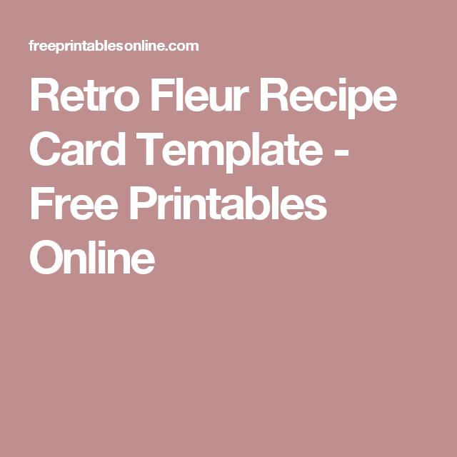 retro fleur recipe card template recipe cards card templates and