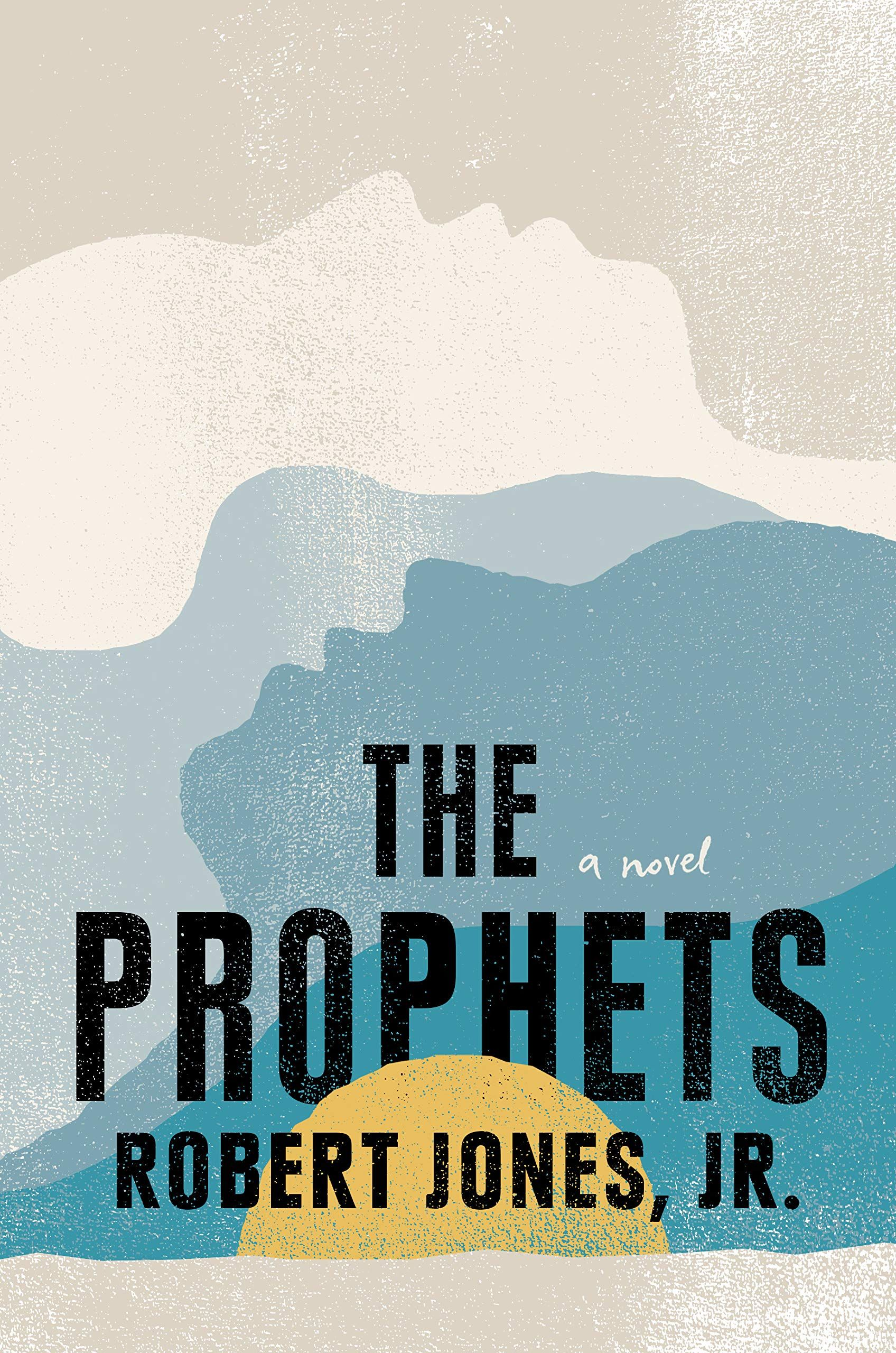 Pdf The Prophets By Robert Jones Jr Books To Read Online Book Worth Reading Unspoken Words