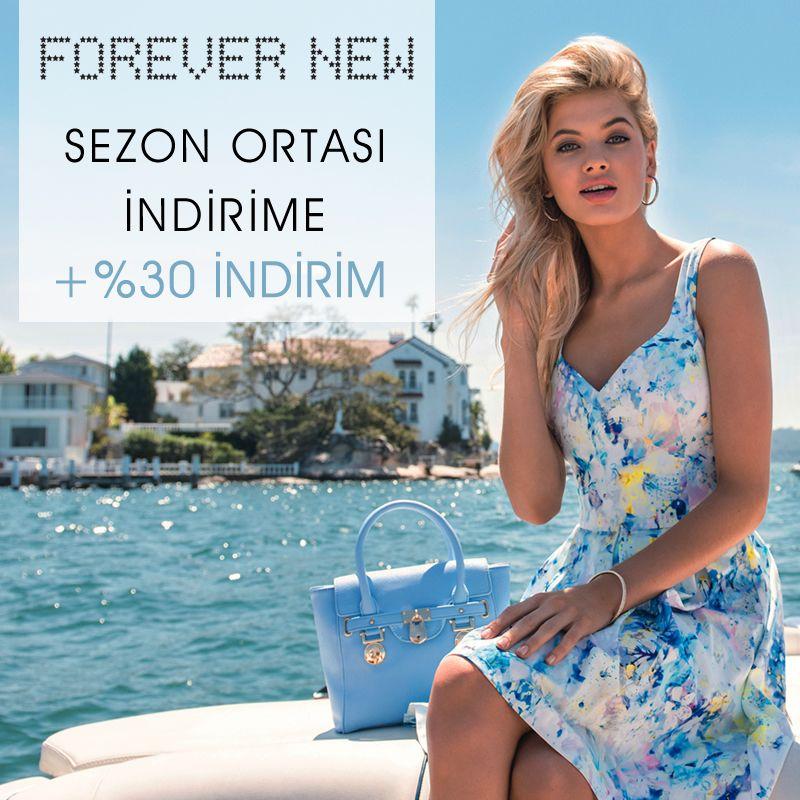 Tüm Forever New mağazalarında Seçili ürünlerde Sezon Ortası indirime ilave +%30 İndirim sizleri bekliyor.   Son tarih 12 Nisan!