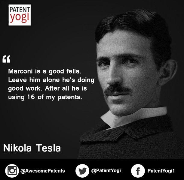 Patent Quote - Tesla Vs. Marconi | Tesla, Quotes, Nikola tesla