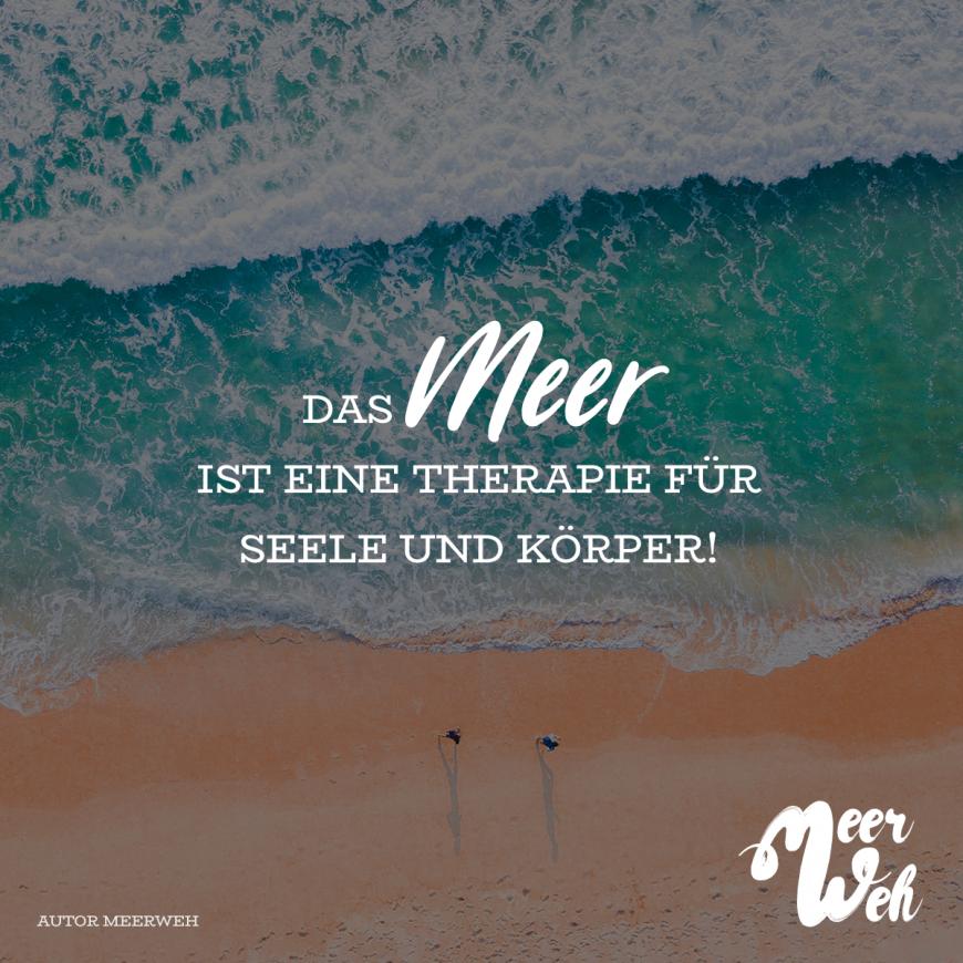 Das Meer Ist Eine Therapie Fur Seele Und Korper Visual Statements Visual Statements Deutsche Zitate Statements