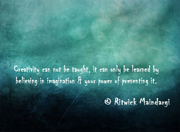 Anyone can be creative if they believe in their imagination. #creative #quote