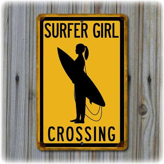"Surfer Girl Crossing Sign  (12"" x 8"")"