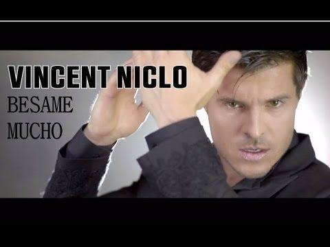 Vincent Niclo Besame Mucho Endroits A Visiter Musique Vincent Niclo E Chanson