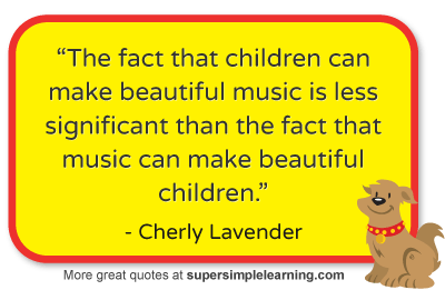 More Great Quotes About Children At Www Supersimplelearning Com Children Music Quotes Quotes For Kids Childrens Quotes Music Quotes
