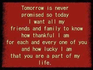 I am thankful for everyone in my life. <3