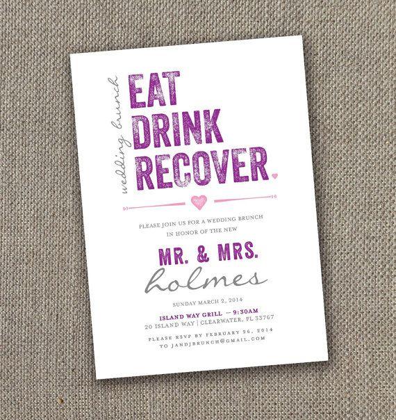 Eat Drink Recover Wedding Brunch Invitation Digital File