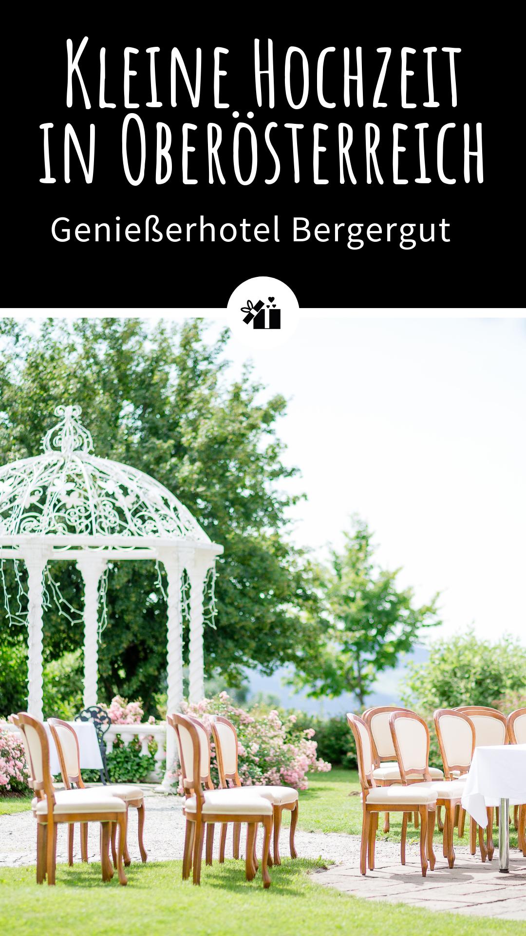 Romantische Kleine Hochzeit In Oberosterreich Geniesserhotel Bergergut Kleine Hochzeit Hochzeit Hochzeit Location