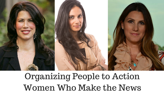 Organizing People to Action - Women Who Make the News