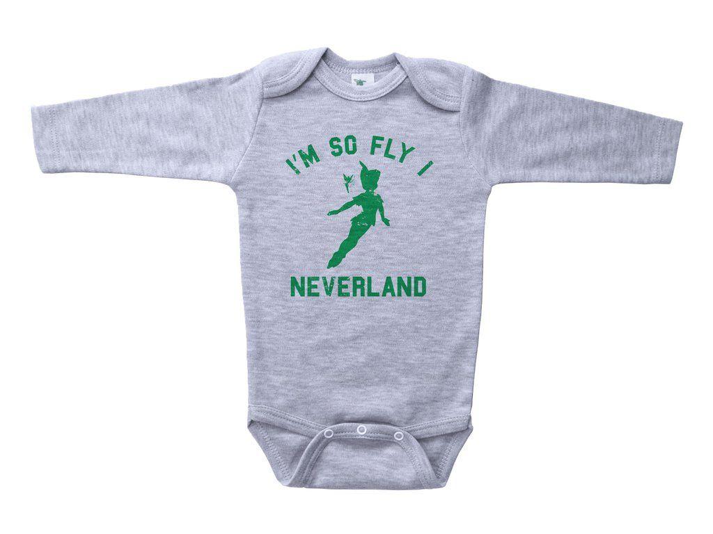 Neverland / I'm So Fly I Neverland Baby Onesie   Funny ...