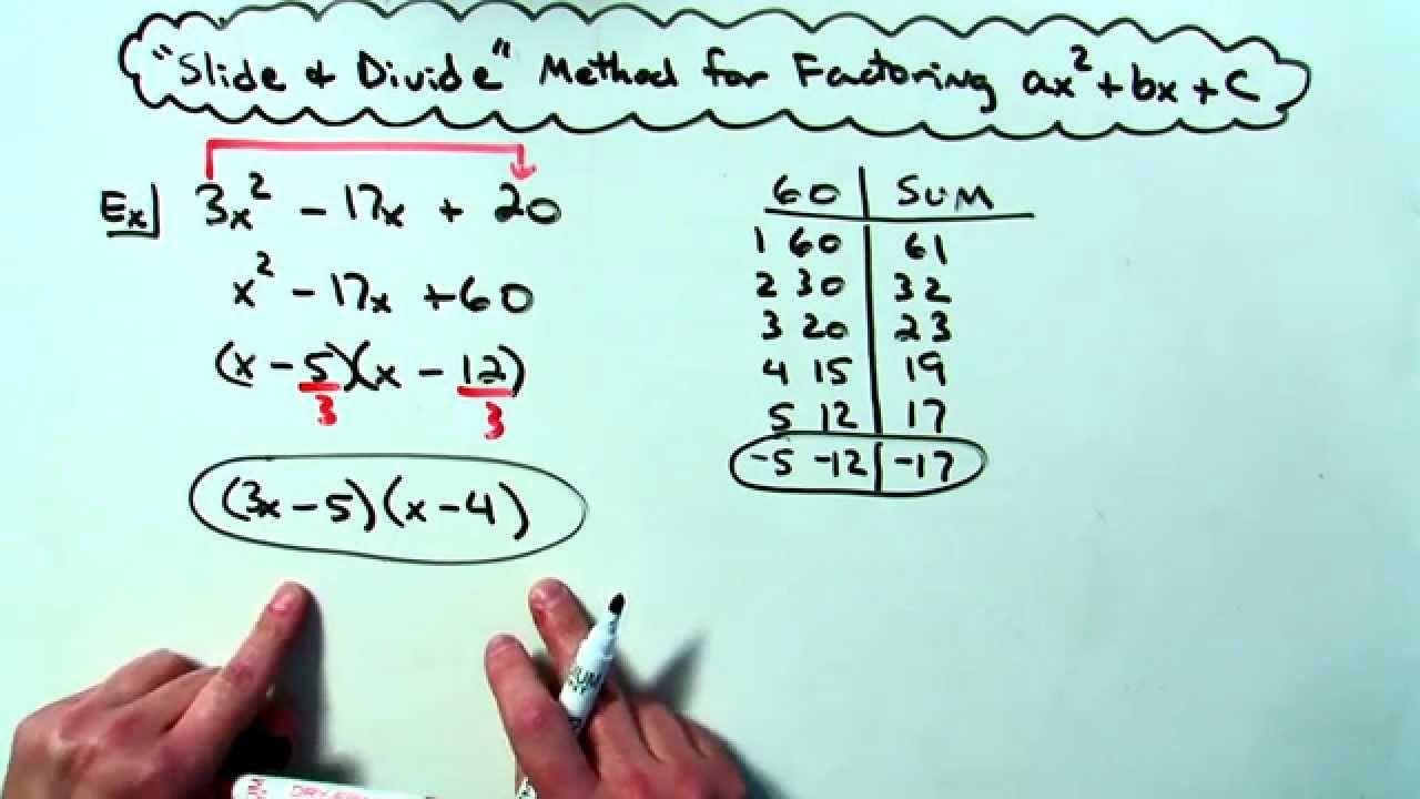 Slide Divide Method For Factoring Ax 2 Bx C With Images