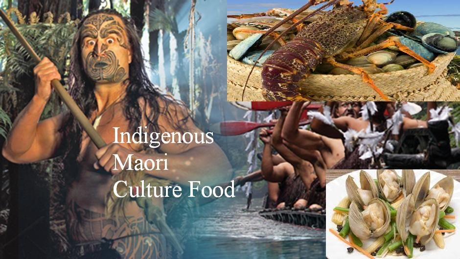 Experience Indigenous Maori Culture Food of New Zealand ...