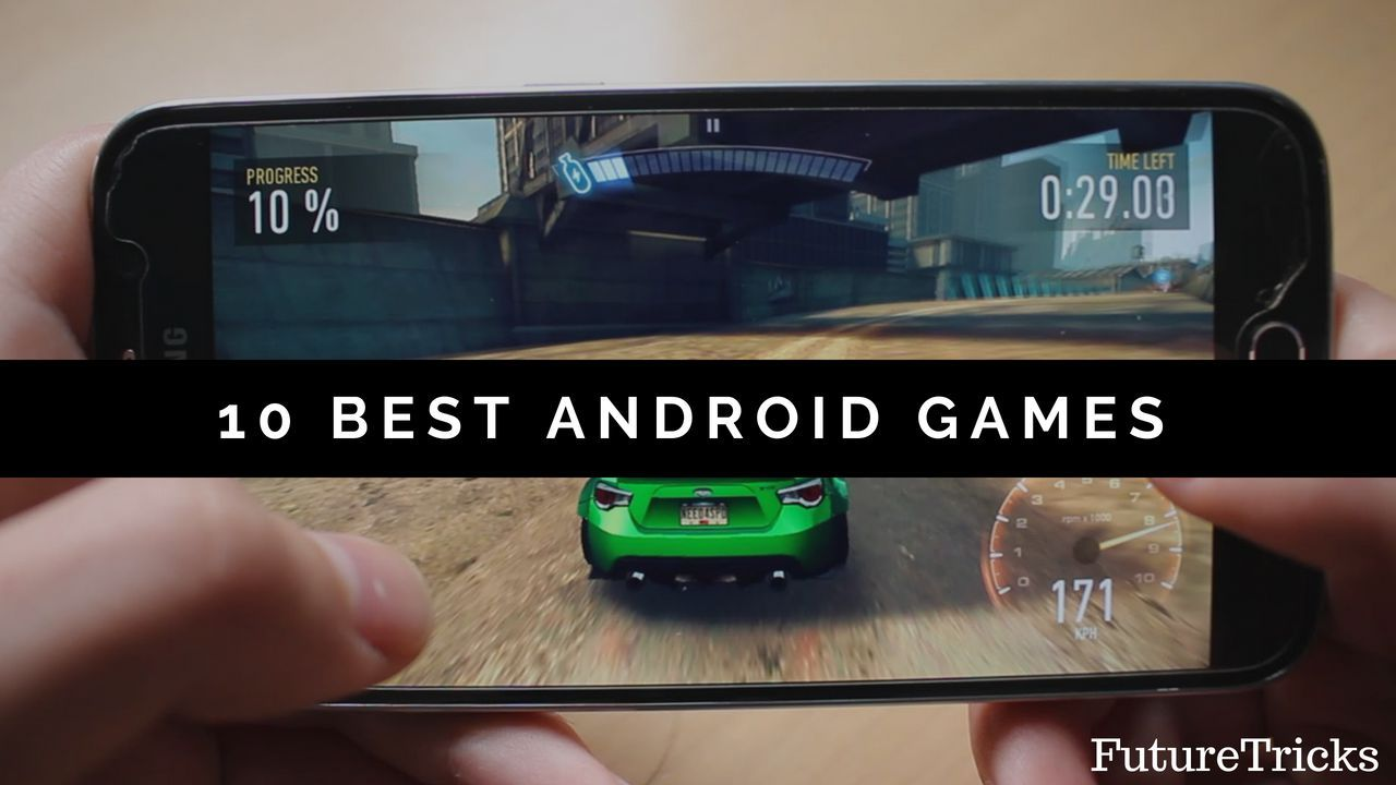 best android games of all time in hindi  एंड्राइड