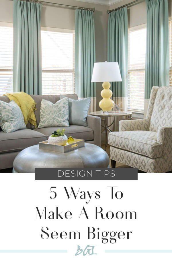 5 Ways to Make a Room Seem Bigger #designtips #interiordesigntips