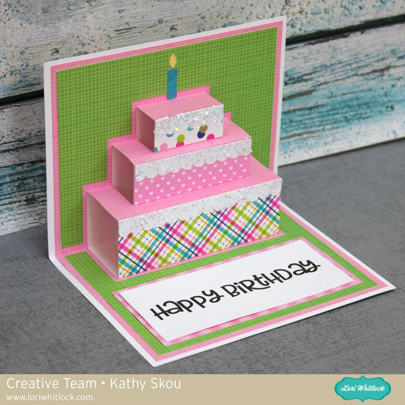 Lori Whitlock Pop Up Birthday Card Birthday Card Craft Cricut Birthday Cards Cool Birthday Cards