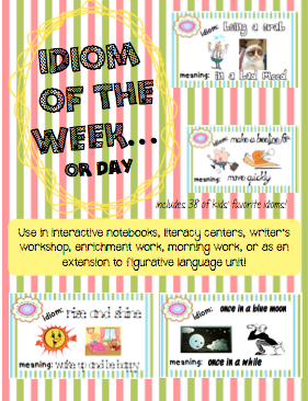 idiom of the week. 38 idiom posters and response cards. great for centers or extension work.