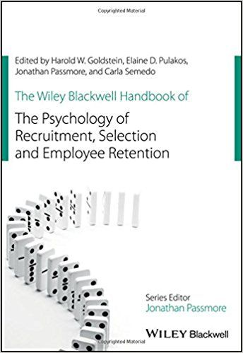 The Wiley Blackwell Handbook of the Psychology of Recruitment