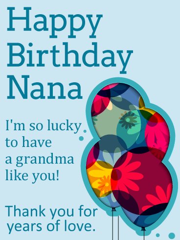 send free so lucky to have you happy birthday card for grandma to loved ones on birthday greeting cards by davia its 100 free and you also can use - Send Birthday Card