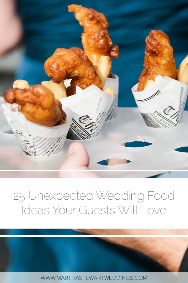 25 Unexpected Wedding Food Ideas Your Guests Will Love Food